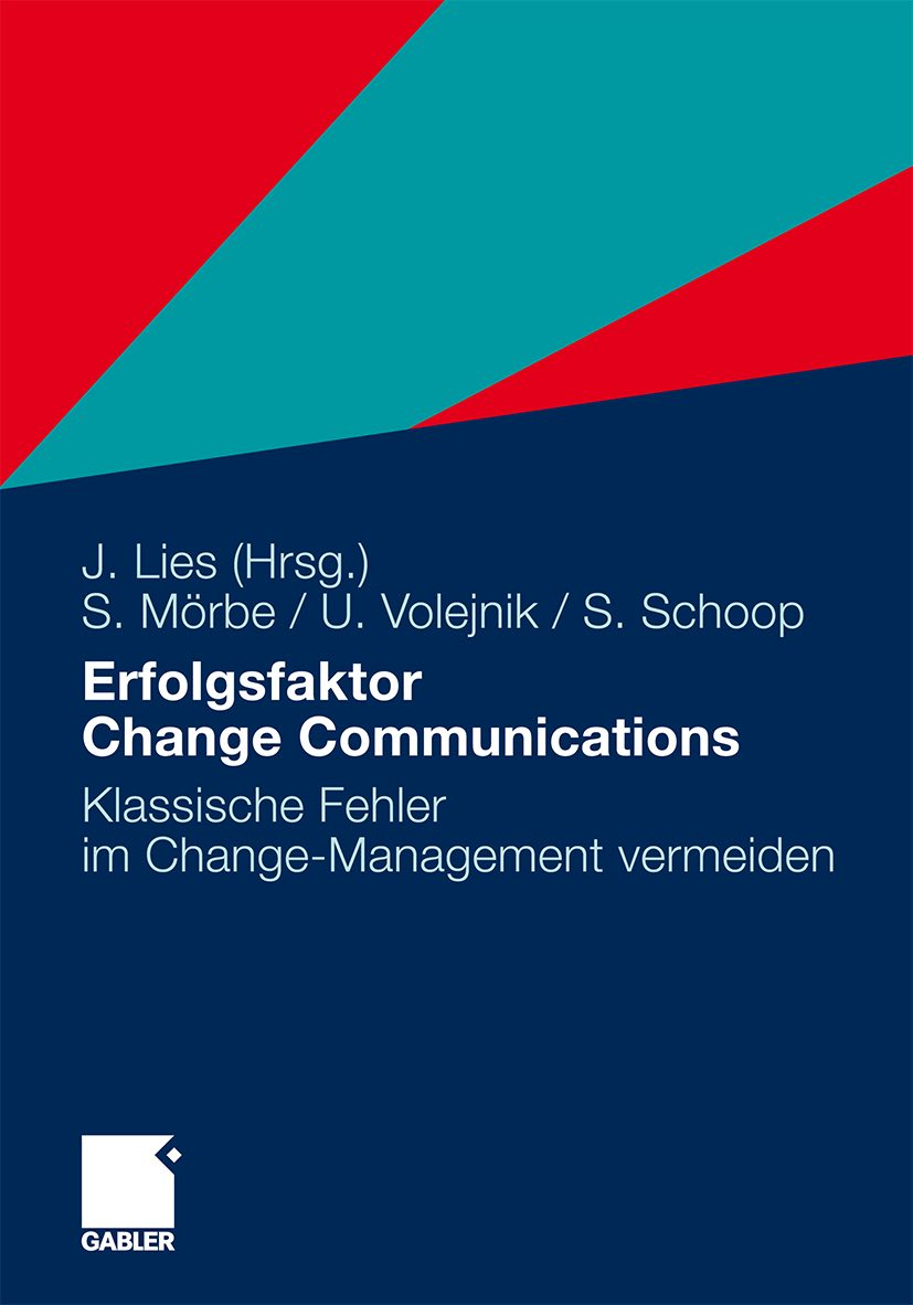 Erfolgsfaktor Change Communications - Jan Lies (Hrsg.)